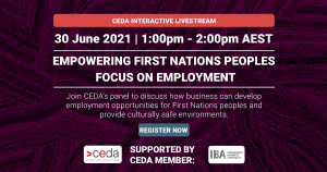 CEDA event: Empowering First Nations Peoples Focus on Employment